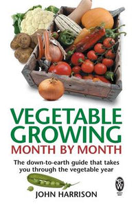 Right Way: Vegetable Growing Month By Month