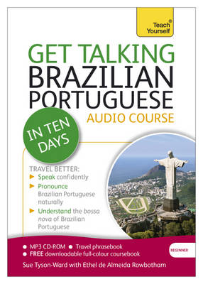 Teach Yourself: Get Talking Brazilian Portuguese in Ten Days Beginner Audio Course