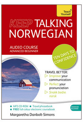 Teach Youself: Keep Talking Norwegian Audio Course - Ten Days to Confidence