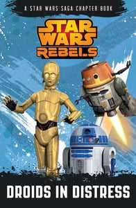 Star Wars Rebels: Droids in Distress: Book 2