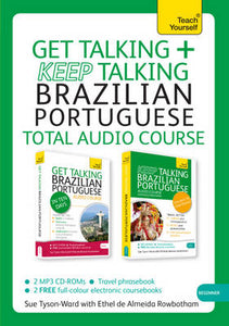 Teach Yourself: Get Talking & Keep Talking Brazilian Portuguese Total Audio Course