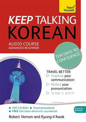 Keep Talking Korean Audio Course - Ten Days to Confidence
