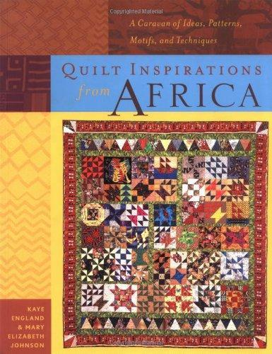 Quilt Inspirations Africa