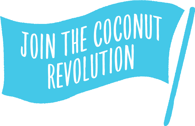 Join the coconut revolution