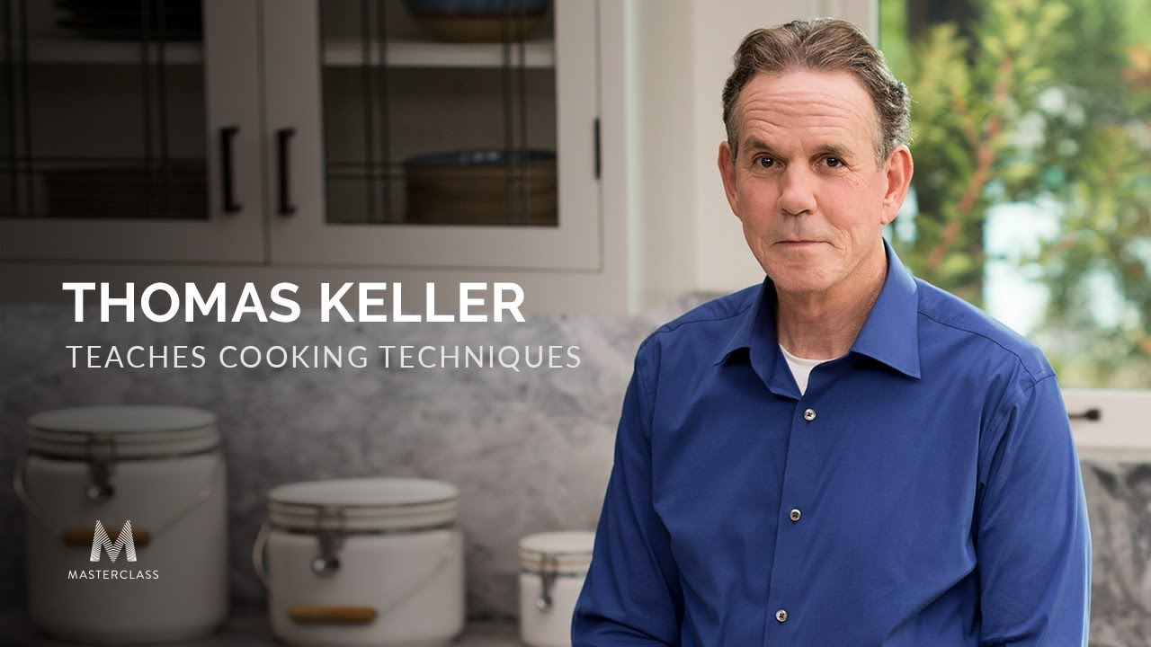 Master your cooking with thomas keller