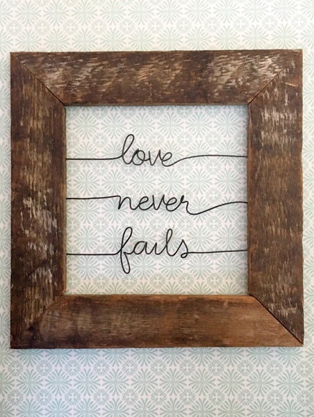 love never fails / Reclaimed Wood / Wire Quote Sign / Home Decor ...