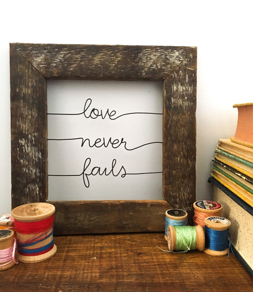 Love Never Fails Reclaimed Wood Wire Quote Sign Home Decor