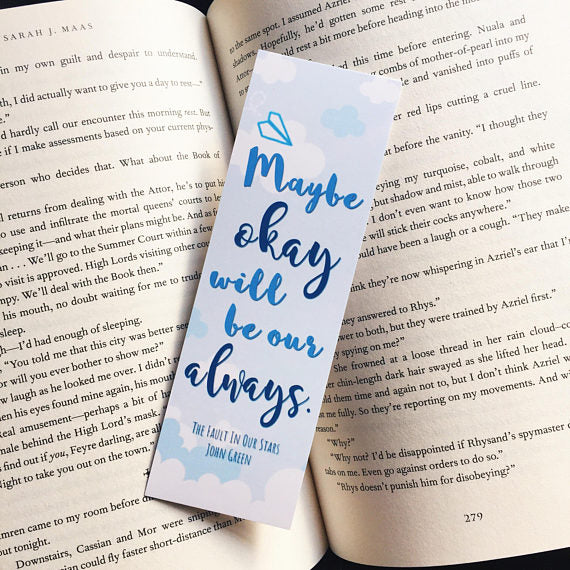 Maybe Okay | The Fault In Our Stars Bookmark