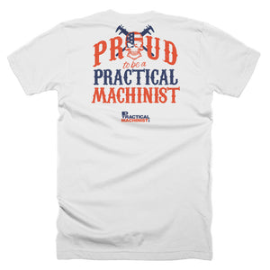 Proud to be a Practical Machinist T-Shirt