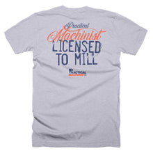 Licensed to Mill T-Shirt