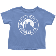 Born Into It - Ambler - Toddler T-Shirt