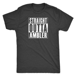 Straight Outta Ambler Men's T-Shirt