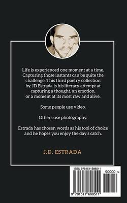 Captured Moments: Inspiration Captured in Verse-J.D. Estrada-Libros787.com