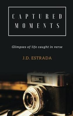 Captured Moments: Inspiration Captured in Verse-Libros787.com