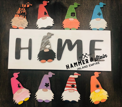 Long Board Interchangeable Gnome home sign Take Home Kit
