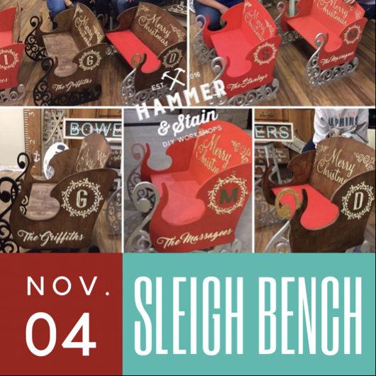 11/04/2017 (1pm) Personalized Sleigh Bench (Gainesville)