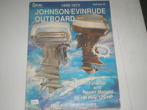 EVINRUDE & JOHNSON  Outboard Motor 50 HP to 125 HP  1958-1972  Tune-up and Repair Marine Manual  #1302