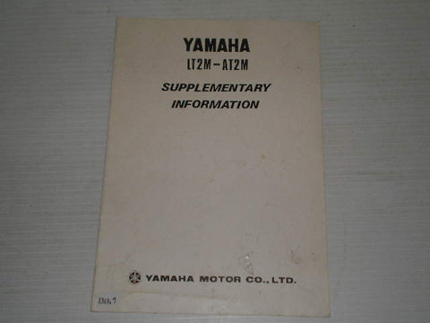 YAMAHA AT2M  LT2M  1972  Supplementary Information Service Manual #1313.9