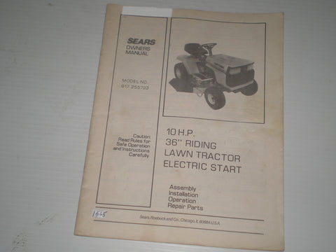 "SEARS 10 HP  36"" Riding Lawn Tractor Electric Start  Model # 917.255723  Owner's Manual  #1665"