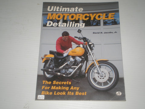 Ultimate Motorcycle Detailing by David H. Jacobs, Jr.  #1673