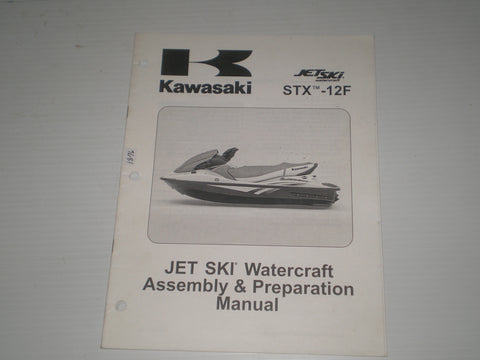 KAWASAKI STX-12F / JT1200 D1 2005  Jet Ski  Assembly & Preparation Manual  99931-1441-01  #1876