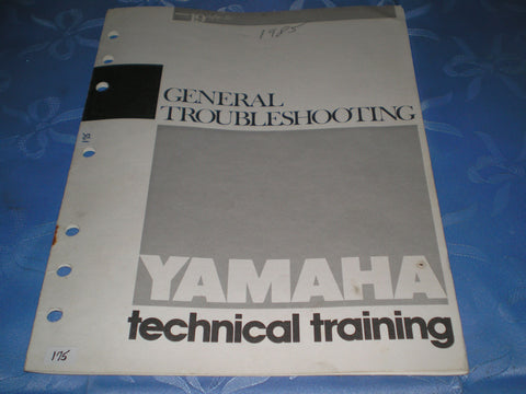 YAMAHA 1985 General Trouble Shooting Technical Training Manual   #175