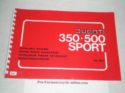 DUCATI 350 & 500 Sport 1977  Parts Catalogue  E119  #E74