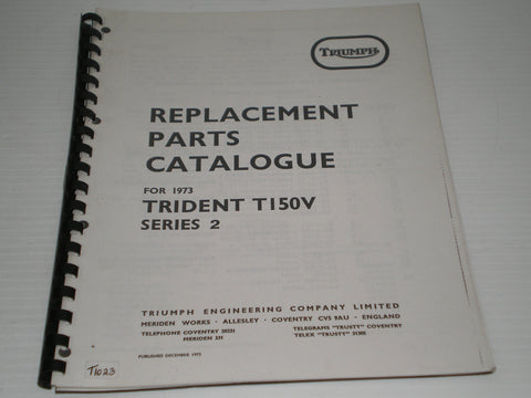 TRIUMPH Trident T150V  Series 2  1973  Parts Catalogue  99-0982  #E30