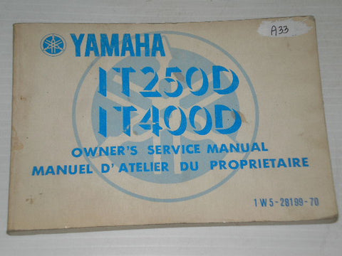 YAMAHA IT250  IT400 D 1977  Owner's Service Manual  1W5-28199-70  #A33