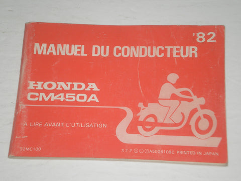 HONDA CM450A C Hondamatic 450 1982  Manuel du conducteur  32MC100  #A168