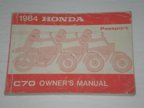 HONDA C70 E Passport 70 1984  Owner's Manual  00X32-GB5-6100  32GB5610  #A169
