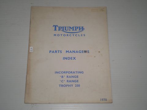 TRIUMPH Trophy 250  B & C Range 1970  Parts Manager's Index  99-0919  #E21