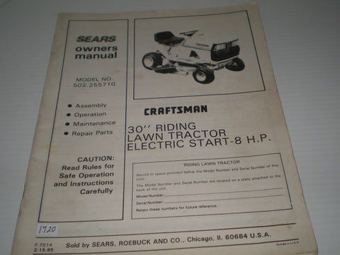 "CRAFSTMAN SEARS 30"" Riding Lawn Tractor Electric Start 8HP  Model 502.255710  Owner's Manual  #1667"