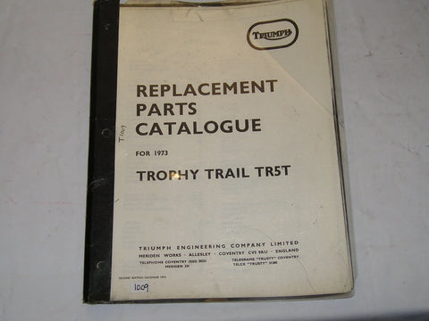 TRIUMPH Trophy Trail TR5T 1973  Parts Catalogue  #E34