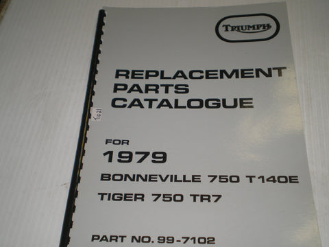 TRIUMPH Bonneville 750 T140E & Tiger 750 TR7 1979 Replacement Parts Catalogue 99-7102  #E31