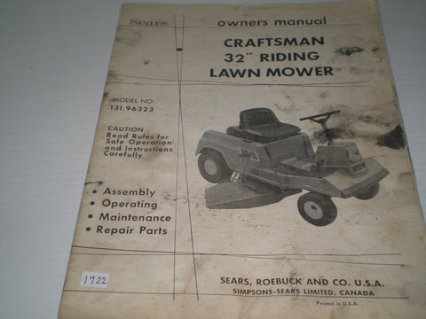 "CRAFSTMAN SEARS 32"" Riding Lawn Mower  Model # 131.96323  Owner's Manual  #1668"