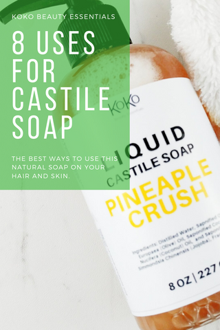 8 ways to use liquid castile soap for the hair and body
