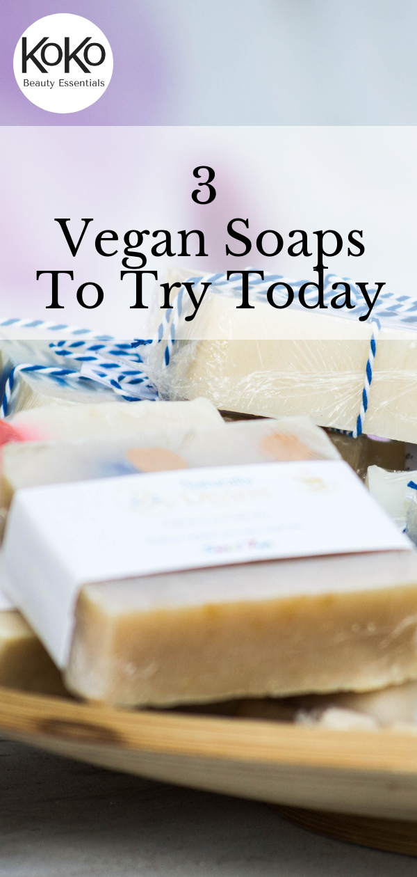 Top 3 three vegan soaps to try today 2018