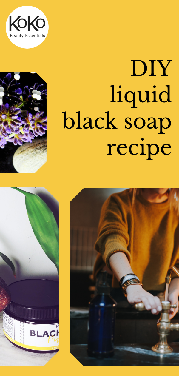 DIY How to make liquid african black soap from home