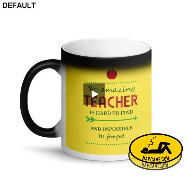 A Great Teacher is hard to Find but Impossible to Forget Matte Black Magic Mug mug The NapCave A Great Teacher is hard to Find but