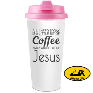 All I Need Today Is A Little Bit Of Coffee And Whole Lot Of Jesus Slogan Plastic Travel Coffee Cup - 450 ml - Enjoy Your Drinks Everywhere