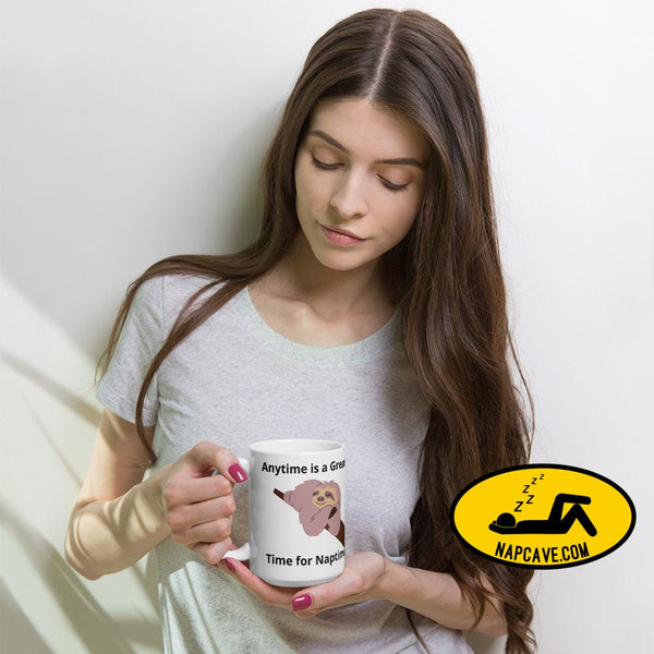 Anytime is a Great Time for Nap Time Mug 15oz Mugs The NapCave Anytime is a Great Time for Nap Time Mug Anytime is a Great Time for Nap Time