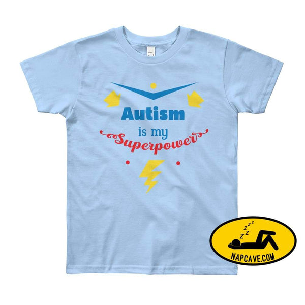 Autism is my SuperPower Baby Blue / 8yrs shirt Nap Cave Autism is my SuperPower autism chronic illness chronic pain disability dont give up