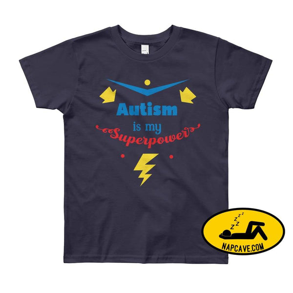 Autism is my SuperPower Navy / 8yrs shirt Nap Cave Autism is my SuperPower autism chronic illness chronic pain disability dont give up