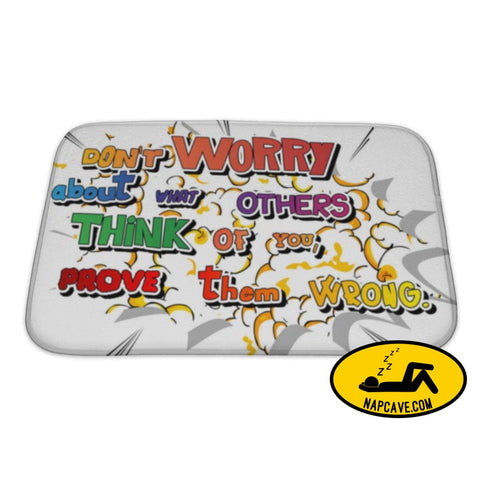 Bath Mat Dont Worry About What Others Think Of You Prove Them Wrong Bath Mat Gear New Bath Mat Dont Worry About What Others Think Of You