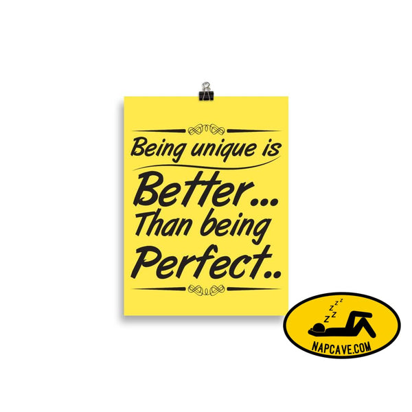 Being Unique is better than Being Perfect Matte Poster 30×40 cm The NapCave Being Unique is better than Being Perfect Matte Poster