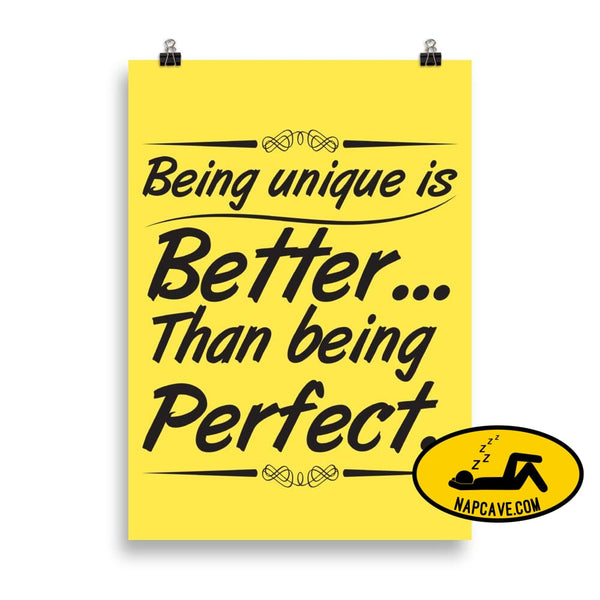 Being Unique is better than Being Perfect Matte Poster 50×70 cm The NapCave Being Unique is better than Being Perfect Matte Poster
