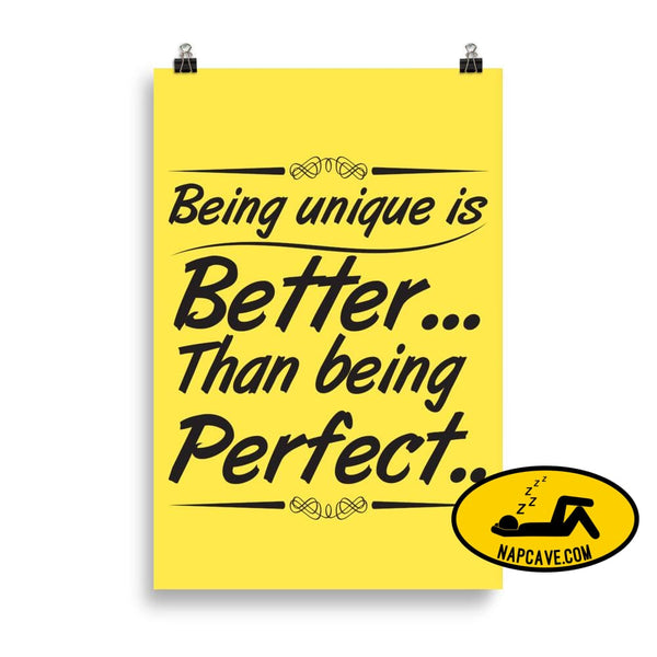 Being Unique is better than Being Perfect Matte Poster 61×91 cm The NapCave Being Unique is better than Being Perfect Matte Poster