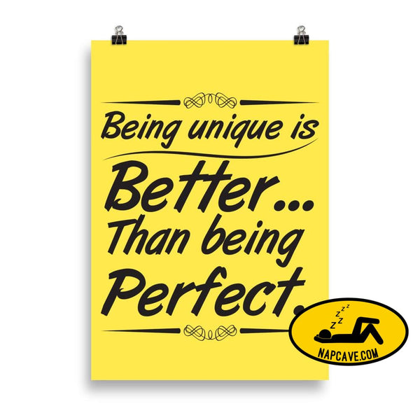 Being Unique is better than Being Perfect Matte Poster 70×100 cm The NapCave Being Unique is better than Being Perfect Matte Poster
