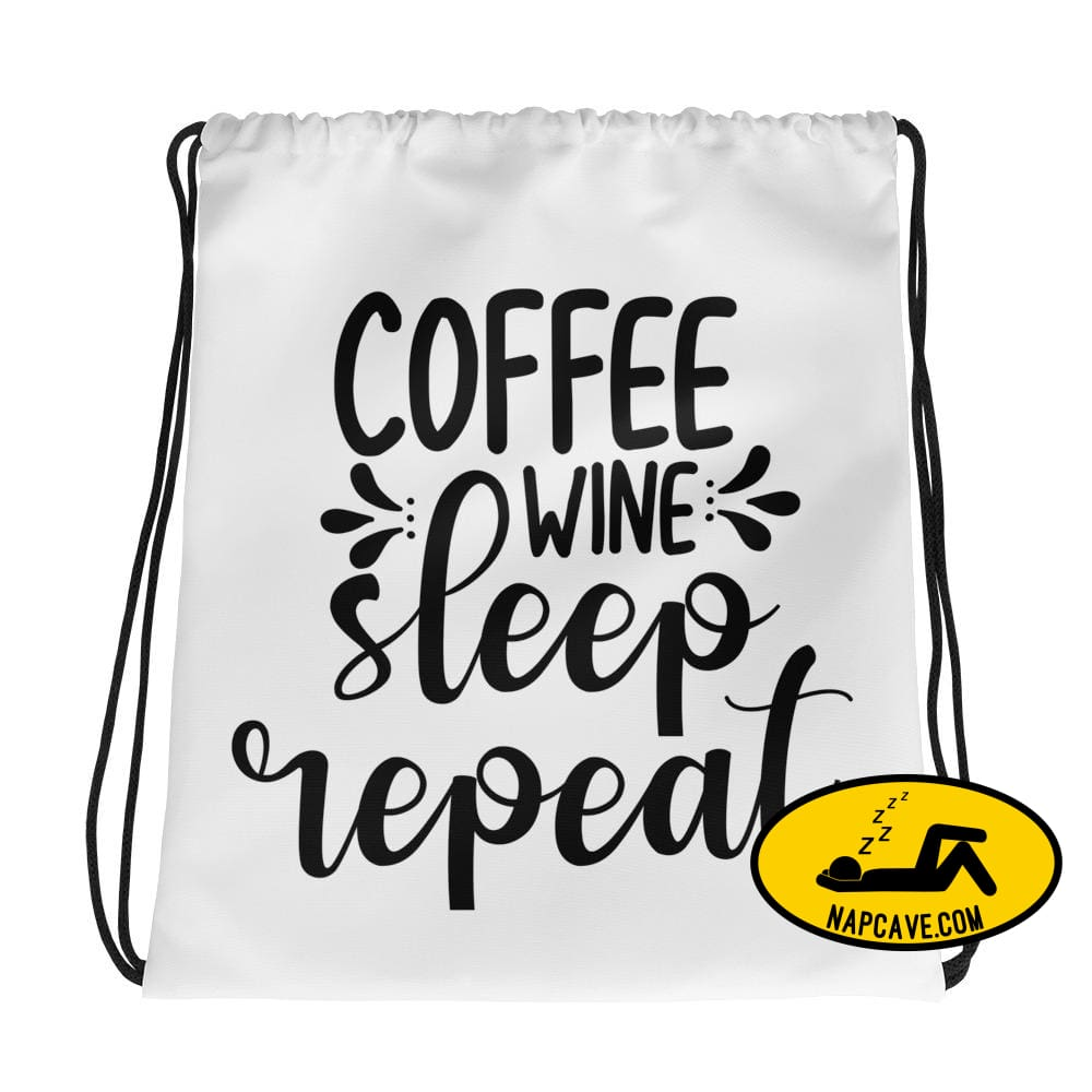 Coffee Wine Sleep Repeat Drawstring Bag The NapCave Coffee Wine Sleep Repeat Drawstring Bag bag coffee Coffee Wine Sleep Repeat Drawstring